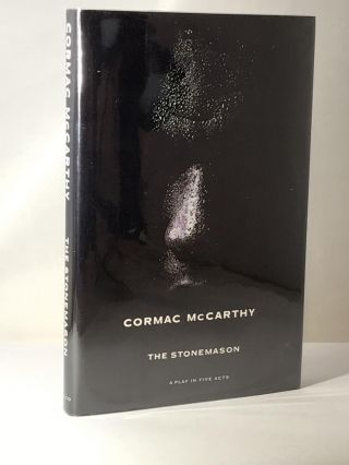 The Stonemason: A Play In Five Acts. Cormac McCarthy
