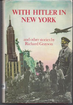 With Hitler in New York. Richard Grayson