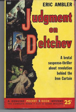 Judgment on Deltchev. Eric Ambler