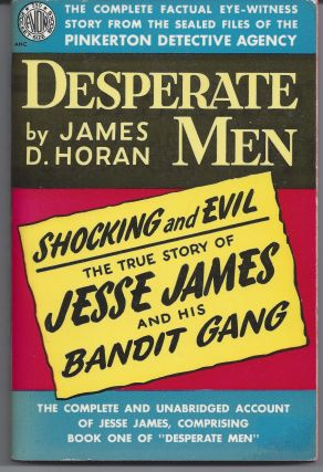 Desperate Men. James D. Horan