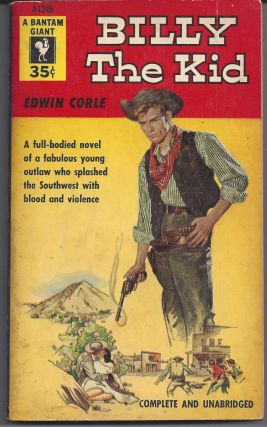 Billy the Kid. Edwin Corle
