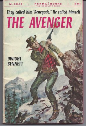 The Avenger. Dwight Bennett