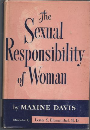 The Sexual Responsibility of Woman. Maxine Davis