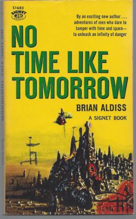 No Time Like Tomorrow. Brian Aldis