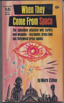 When They Come From Space. Mark Clifton