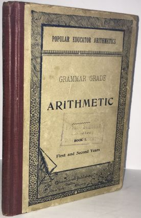 Arithmetic Grammar Grade Book 1, First and Second Years