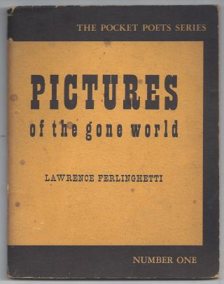 Pictures of the Gone World. Lawrence Ferlinghetti