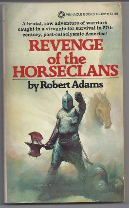 Revenge of the Horseclans. Robert Adams
