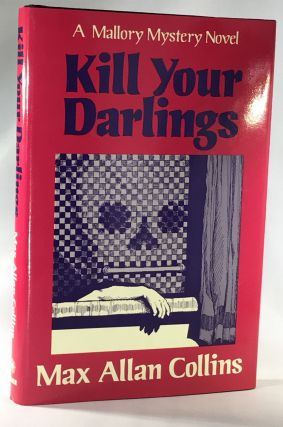 Kill Your Darlings (Association Copy from the Personal Collection of Otto Penzler). Max Allan...