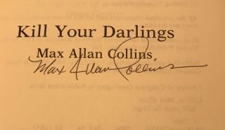 Kill Your Darlings (Association Copy from the Personal Collection of Otto Penzler)