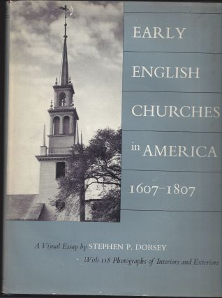 Early English Churches in America 1607-1807. Stephen P. Dorsey