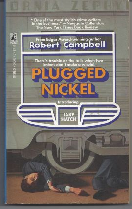 Plugged Nickel. Robert Campbell