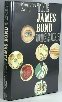 The James Bond Dossier. Kingsley Amis