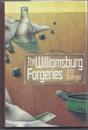 The Williamsburg Forgeries. John Ballinger