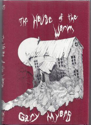 The House of the Worm. Gary Myers