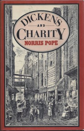 Dickens and Charity. Norris Pope