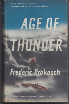 Age of Thunder. Frederic Prokosch
