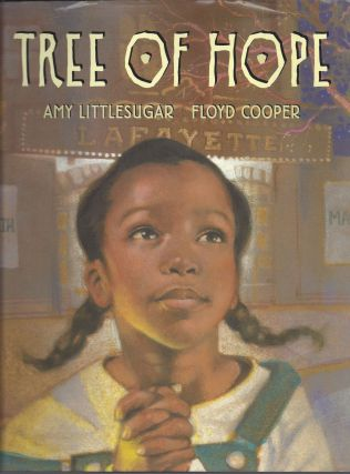 Tree of Hope. Amy Littlesugar, Floyd Cooper