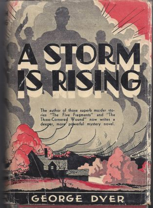 A Storm is Rising. George Dyer