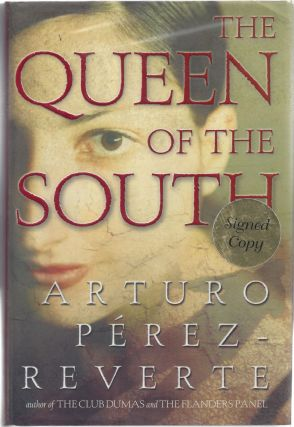 The Queen of the South. Arturo Perez-Reverte
