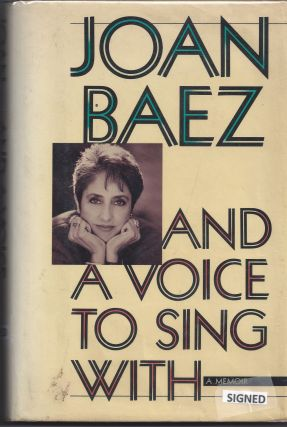 And a Voice to Sing With. Joan Baez