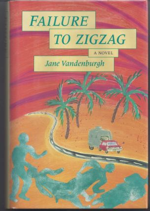 Failure to Zigzag. Jane Vandenburgh