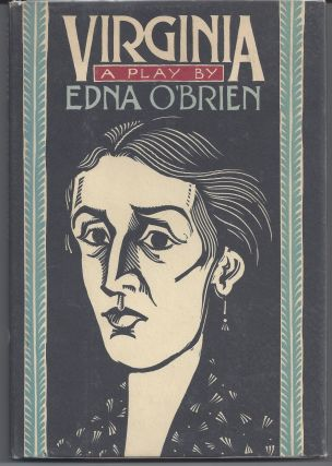 Virginia: A Play. Edna O'Brien