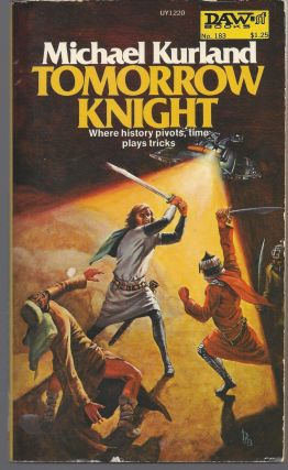 Tomorrow Knight. Michael Kurland