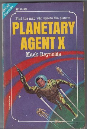 Planetary Agent X , Behold the Stars. Mack Reynolds, Kenneth Bulmer