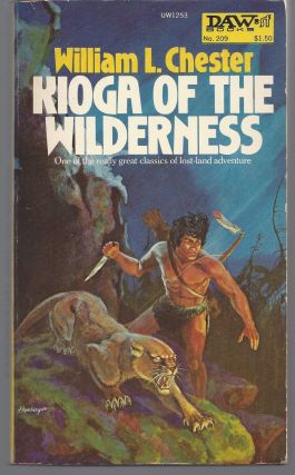 Kioga of the Wilderness. William L. Chester