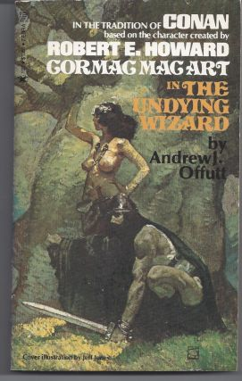 The Undying Wizard (Cormac Mac Art). Andrew J. Offutt