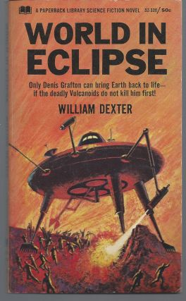 World in Eclipse. William Dexter