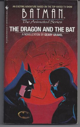 The Dragon and the Bat (Batman the Animated Series). Geary Gravel