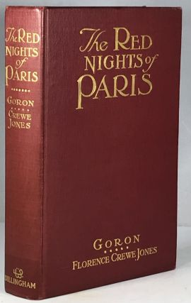 The Red Nights of Paris. Marie Francois Goron, Florence Crewe Jones
