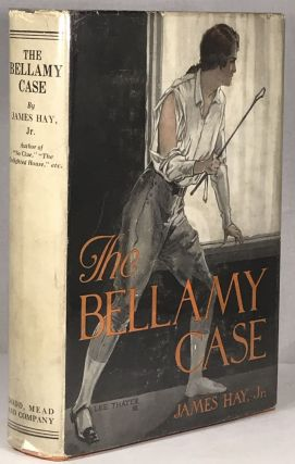 The Bellamy Case. James Hay Jr