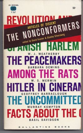 The Nonconformers: Articles of Dissent. David Evanier, Stanley Silverweig