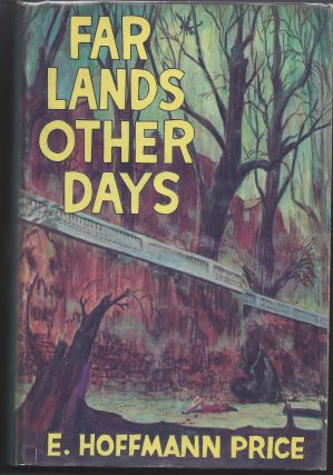 Far Lands Other Days. E. Hoffman Price