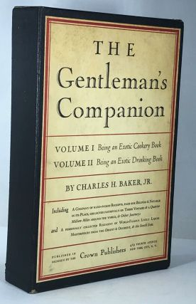 The Gentleman's Companion. Volume I Being an Exotic Cookery Book and Volume II Being an Exotic...