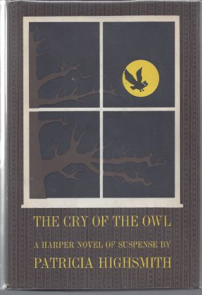 The Cry of the Owl. Patricia Highsmith