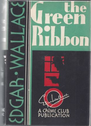 The Green Ribbon. Edgar Wallace