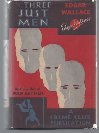 The Three Just Men. Edgar Wallace