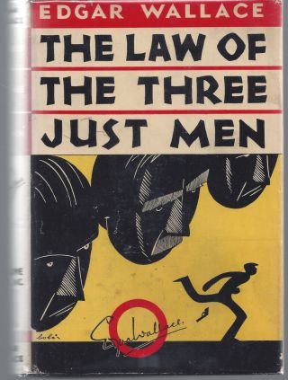Again the Three Just Men. Edgar Wallace