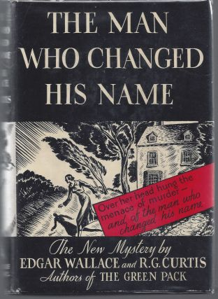The Man Who Changed His Name. Edgar Wallace