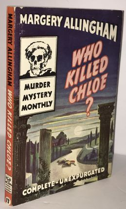 Who Killed Chloe - Avon Murder Mystery Monthly #17. Margery Allingham