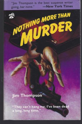 Nothing More Than Murder. Jim Thompson
