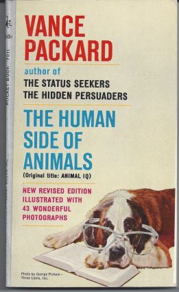 The Human Side of Animals. Vance Packard
