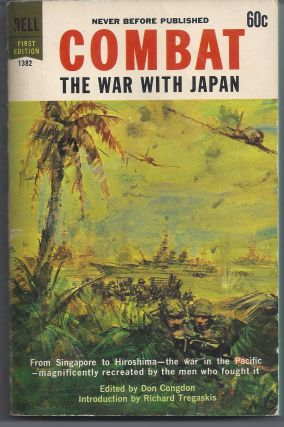 Combat: The War With Japan. Don Congdon
