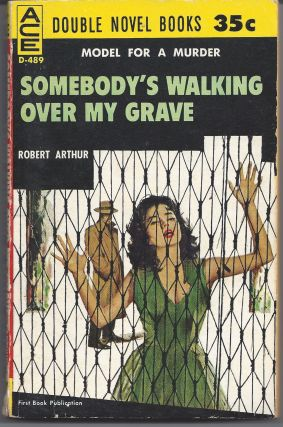 Somebody's Walking Over My Grave / Dally With A Deadly Doll. Robert / Miles Arthur, John