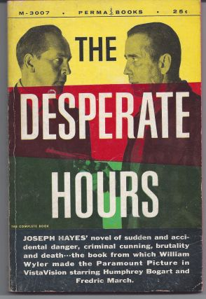 The Desperate Hours. Joseph Hayes