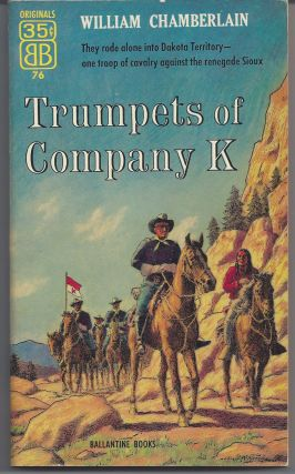 Trumpets of Company K. William Chamberlain